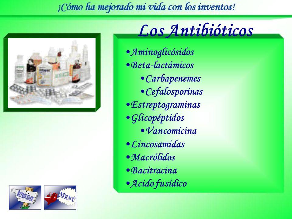 Los Antibióticos Aminoglicósidos Beta-lactámicos Carbapenemes