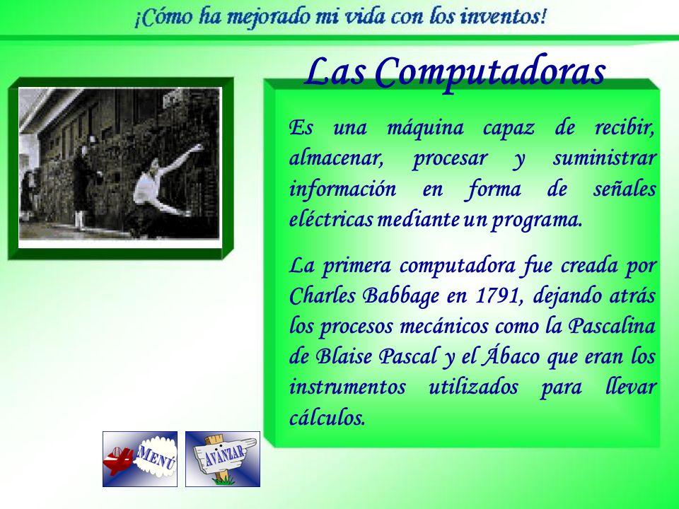 Las Computadoras Es una máquina capaz de recibir, almacenar, procesar y suministrar información en forma de señales eléctricas mediante un programa.