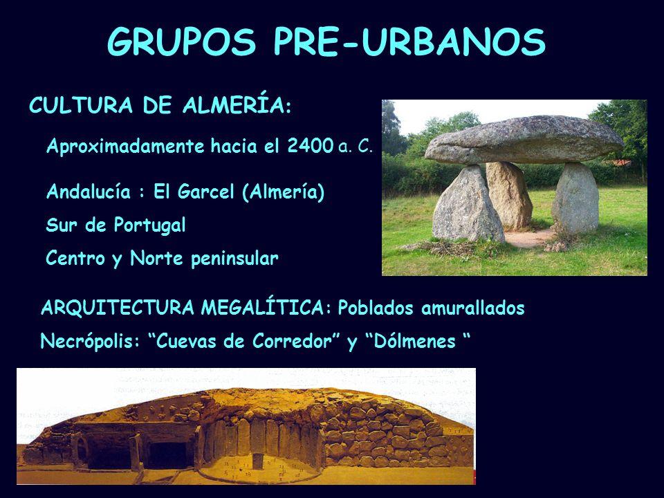 GRUPOS PRE-URBANOS CULTURA DE ALMERÍA: