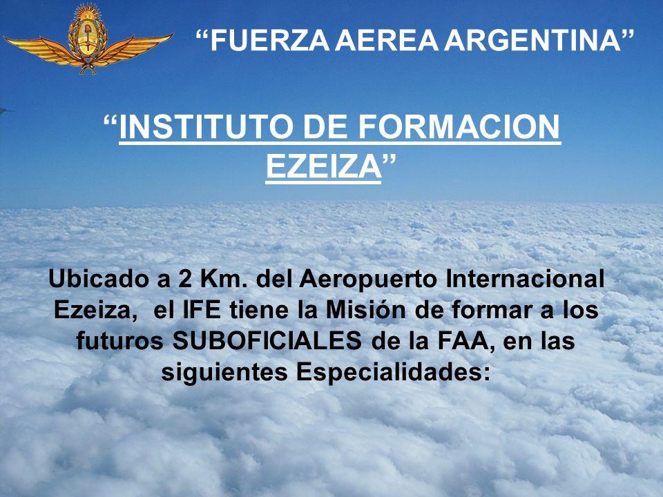 FUERZA AEREA ARGENTINA INSTITUTO DE FORMACION EZEIZA