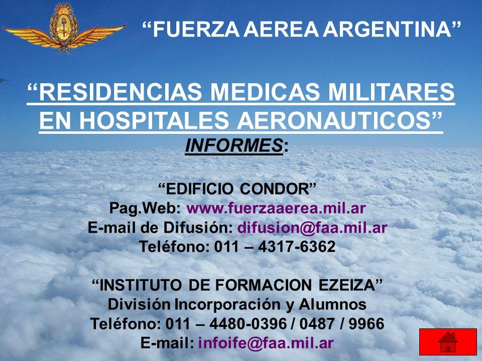 RESIDENCIAS MEDICAS MILITARES EN HOSPITALES AERONAUTICOS