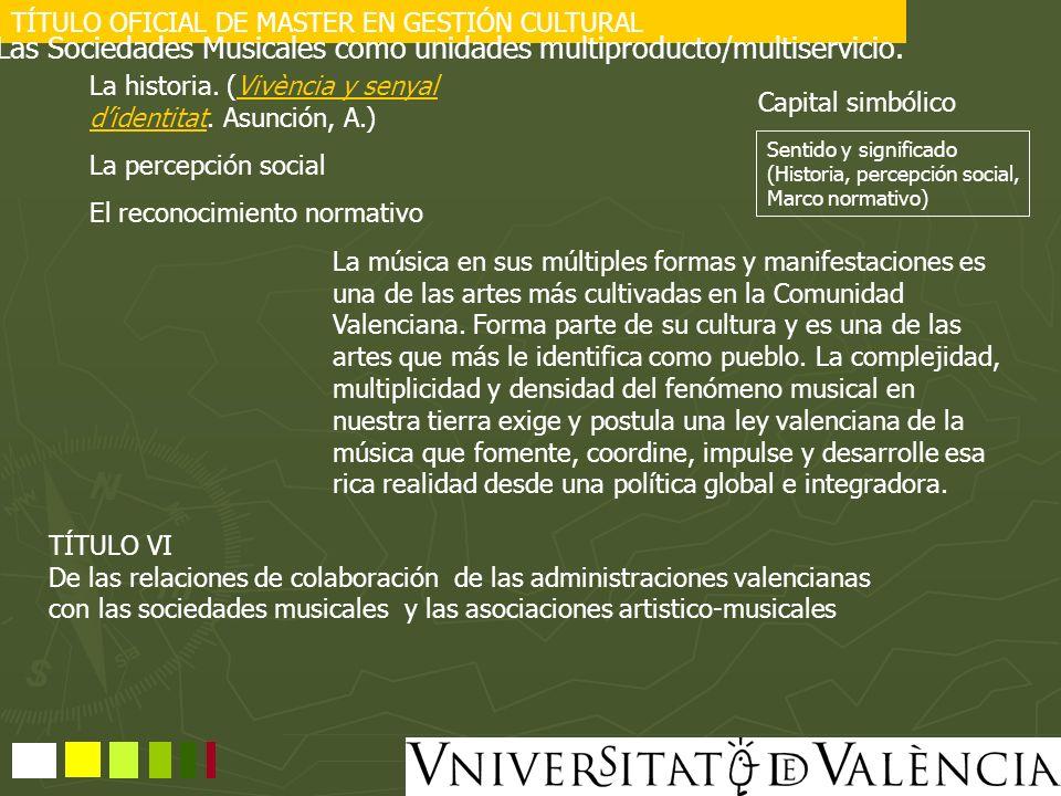 Las Sociedades Musicales como unidades multiproducto/multiservicio.