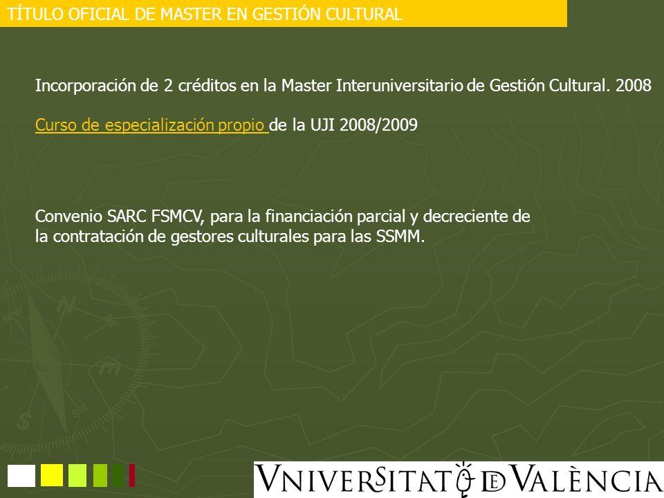 TÍTULO OFICIAL DE MASTER EN GESTIÓN CULTURAL