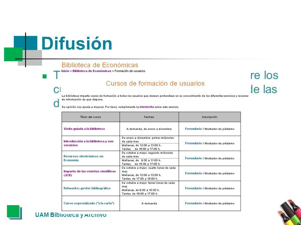 Difusión También encontrarás información sobre los cursos en el menú Enlaces rápidos de las diferentes Bibliotecas.