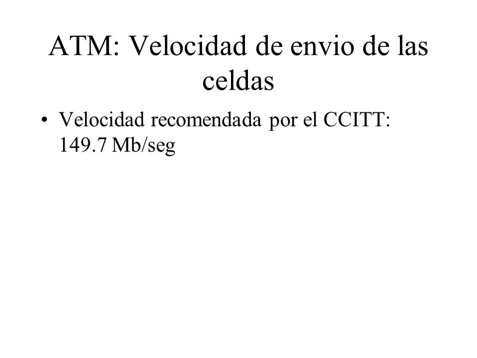 ATM: Velocidad de envio de las celdas