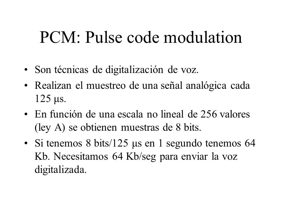 PCM: Pulse code modulation