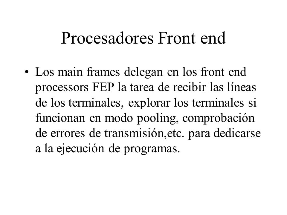Procesadores Front end