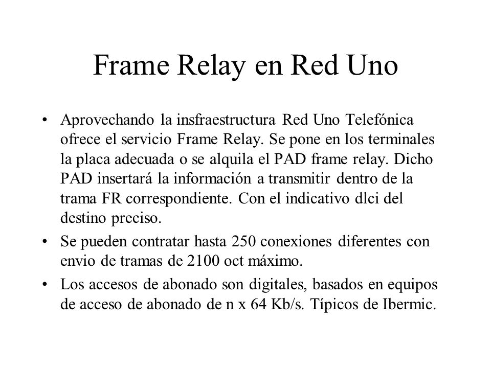 Frame Relay en Red Uno