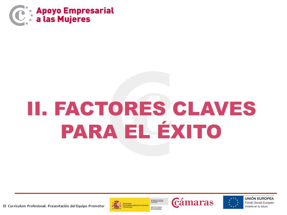II. FACTORES CLAVES PARA EL ÉXITO