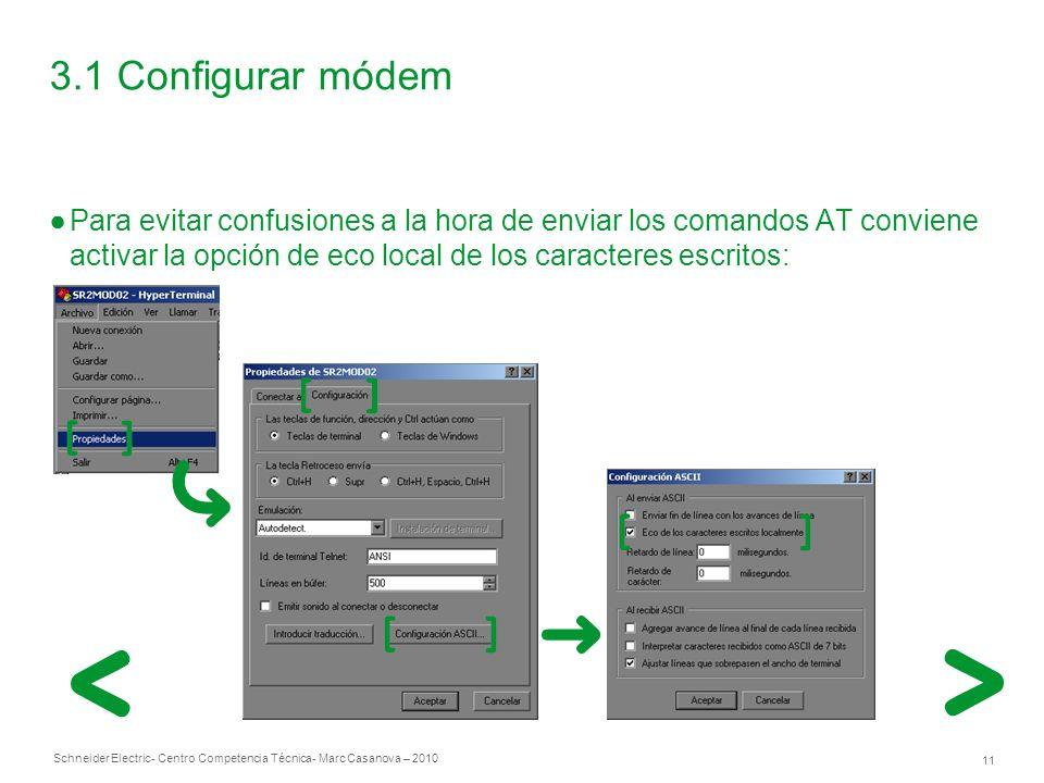3.1 Configurar módem Para evitar confusiones a la hora de enviar los comandos AT conviene activar la opción de eco local de los caracteres escritos: