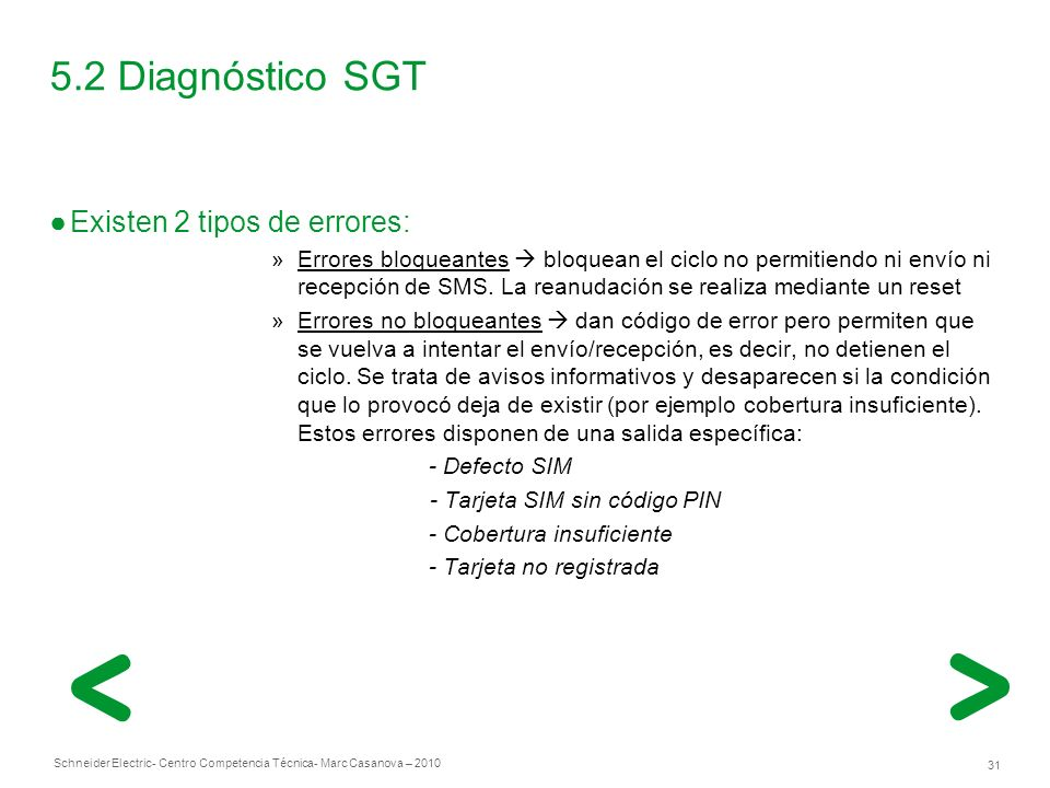 5.2 Diagnóstico SGT Existen 2 tipos de errores: