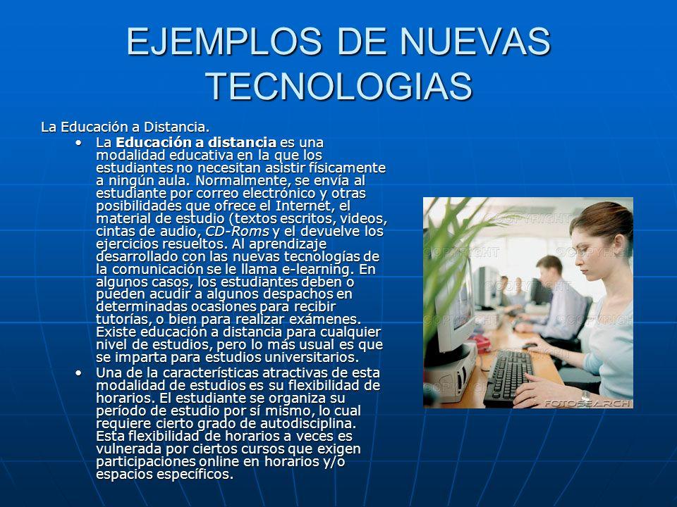 EJEMPLOS DE NUEVAS TECNOLOGIAS