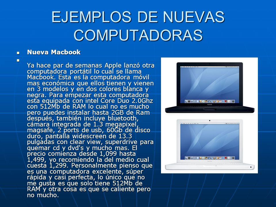 EJEMPLOS DE NUEVAS COMPUTADORAS