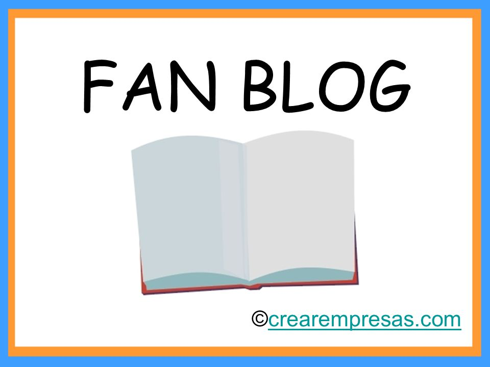 FAN BLOG ©crearempresas.com