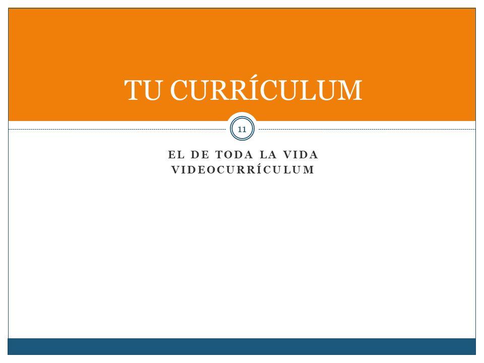TU CURRÍCULUM El de toda la vida Videocurrículum