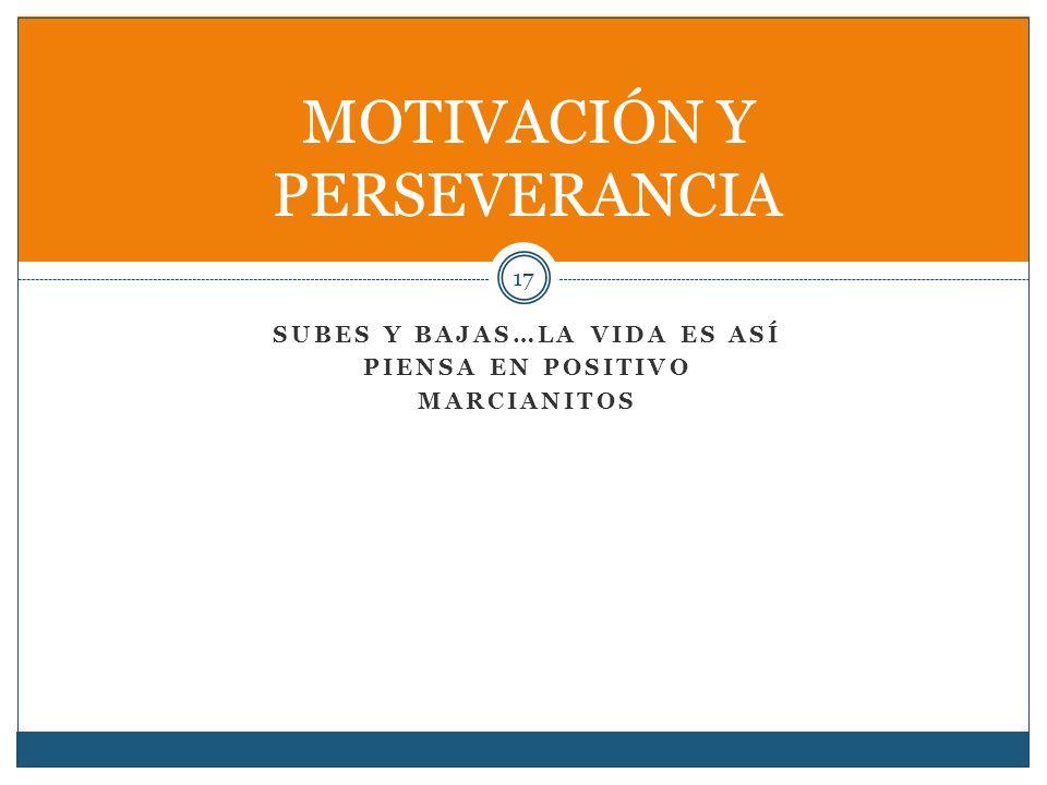 MOTIVACIÓN Y PERSEVERANCIA