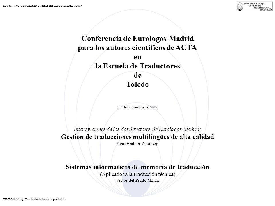 Conferencia de Eurologos-Madrid para los autores científicos de ACTA