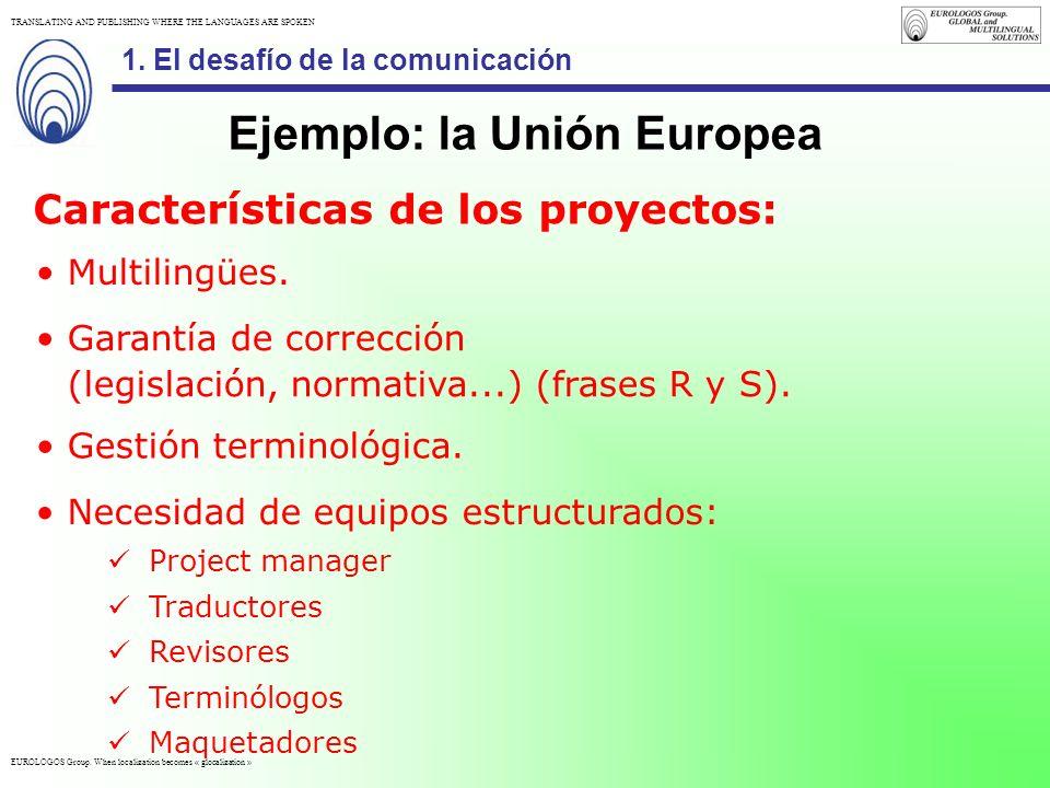 Ejemplo: la Unión Europea