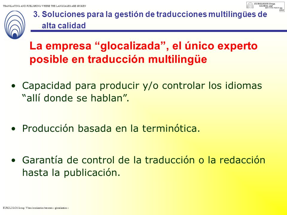 Soluciones para la gestión de traducciones multilingües de alta calidad