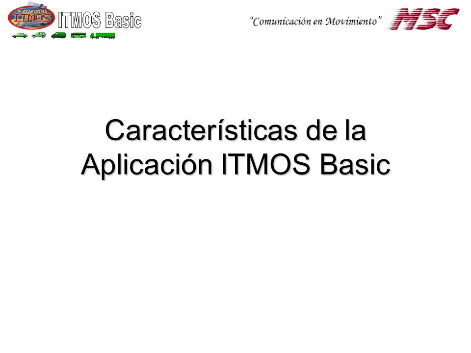 Características de la Aplicación ITMOS Basic
