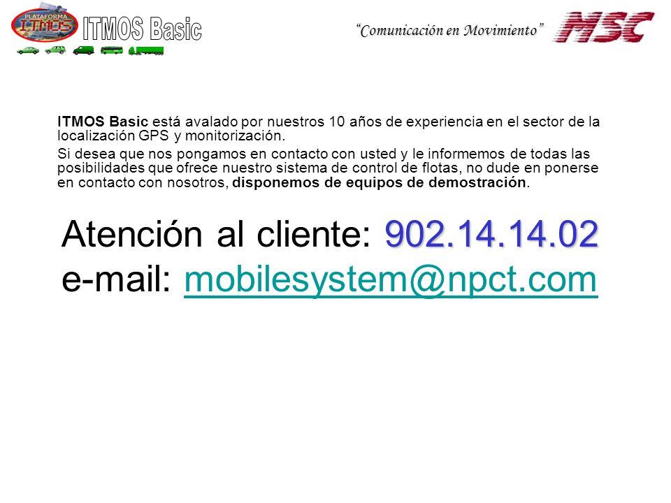 Atención al cliente: 902.14.14.02 e-mail: mobilesystem@npct.com