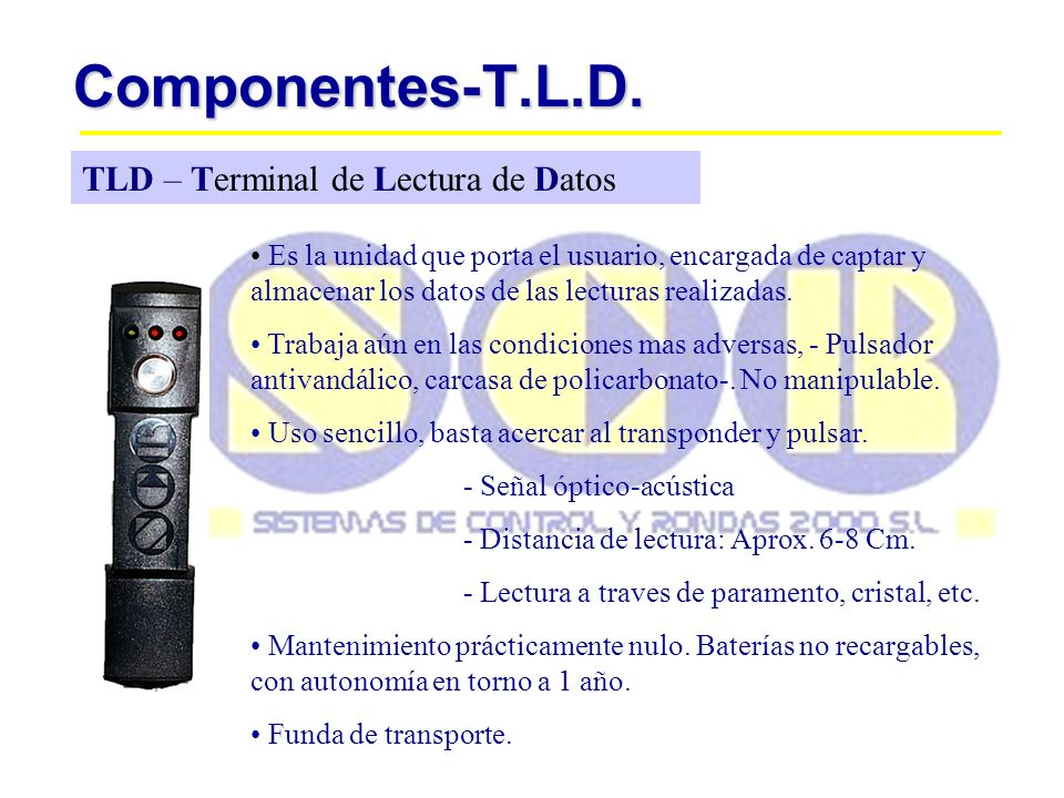 Componentes-T.L.D. TLD – Terminal de Lectura de Datos