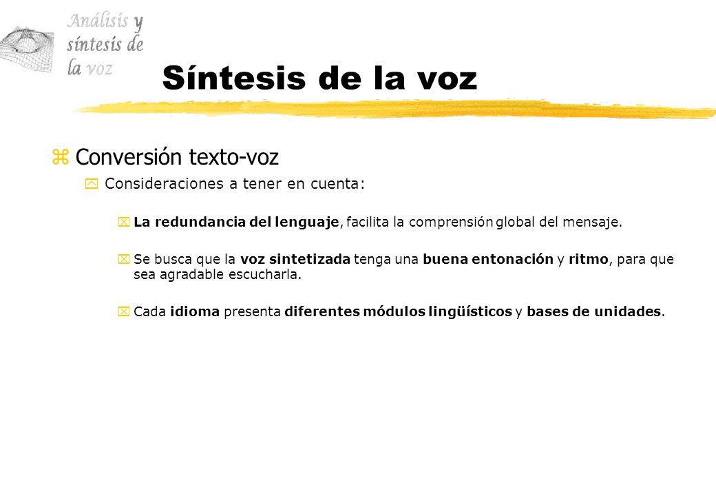 Síntesis de la voz Conversión texto-voz