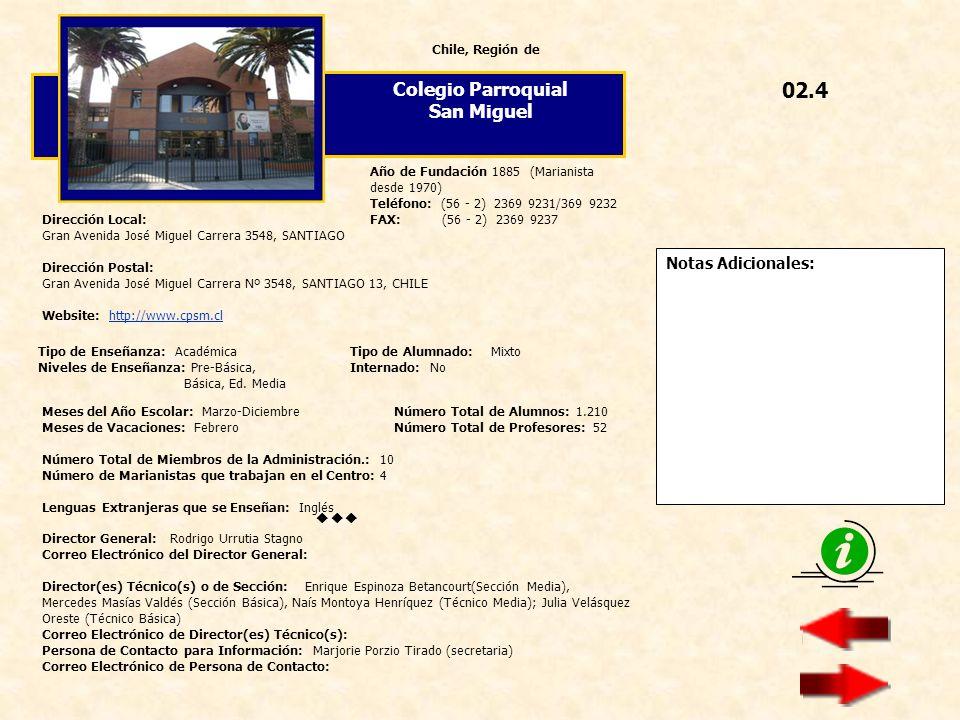 02.4 Colegio Parroquial San Miguel  Notas Adicionales: