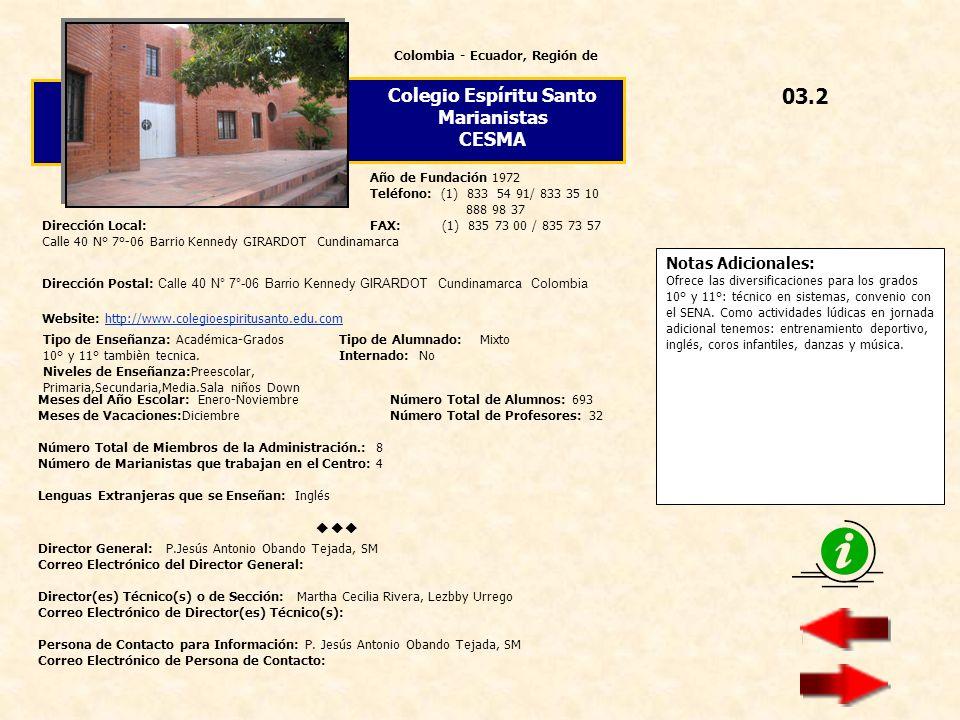 Colombia - Ecuador, Región de Colegio Espíritu Santo Marianistas