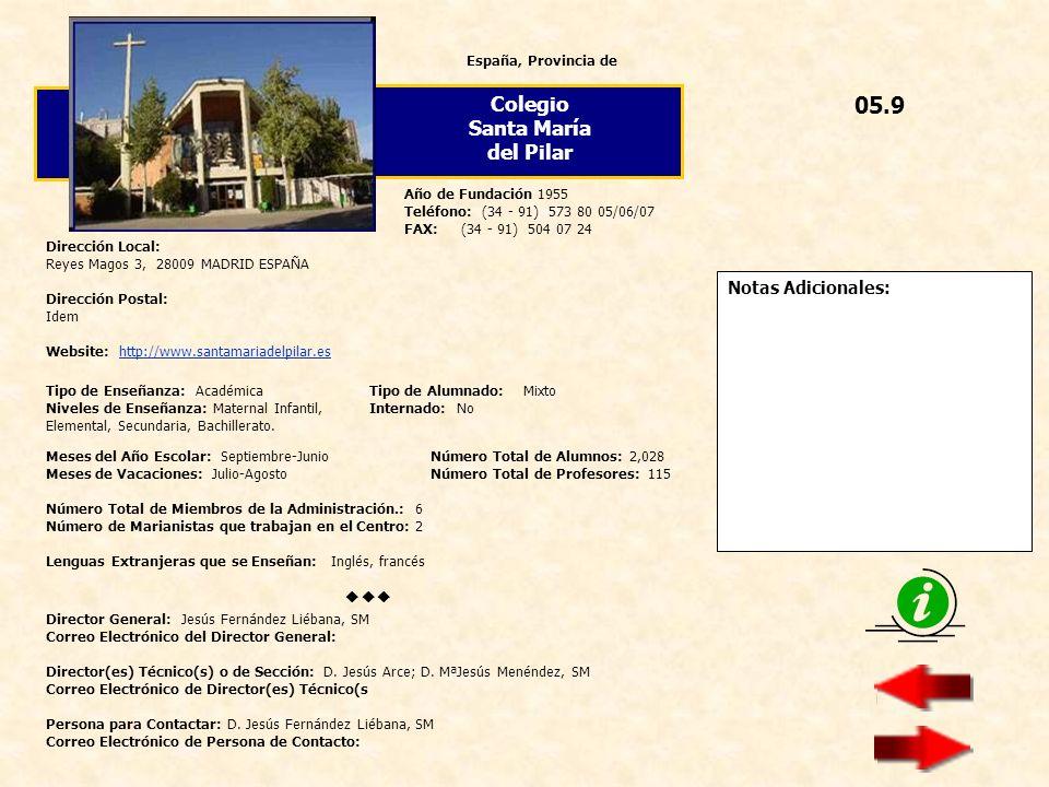 05.9 Colegio Santa María del Pilar  Notas Adicionales: