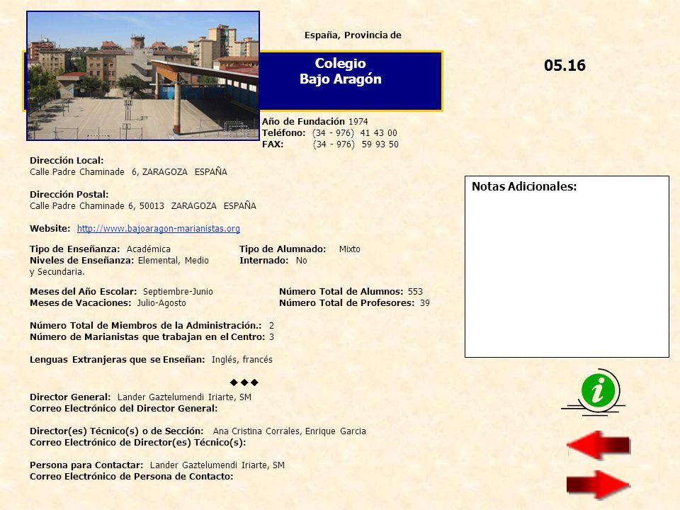 05.16 Colegio Bajo Aragón  Notas Adicionales: España, Provincia de