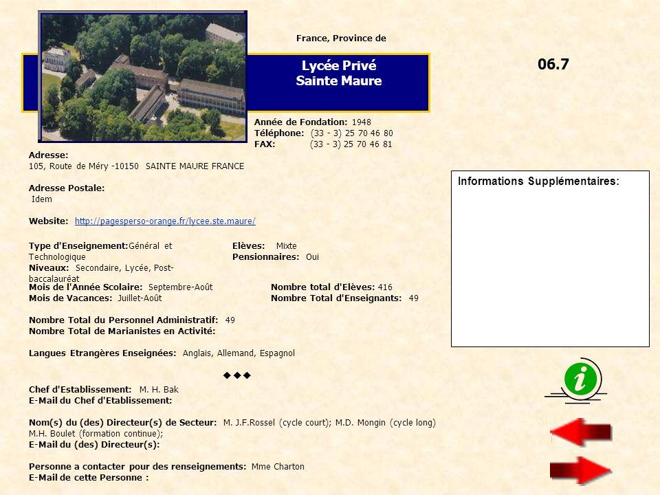 06.7 Lycée Privé Sainte Maure  Informations Supplémentaires: