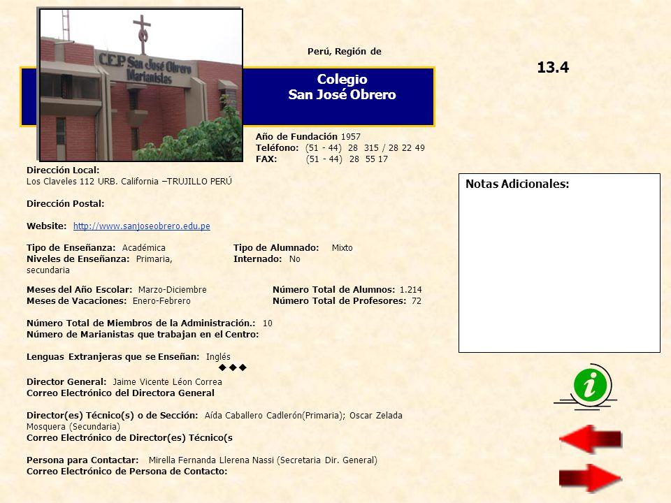 13.4 Colegio San José Obrero  Notas Adicionales: Perú, Región de