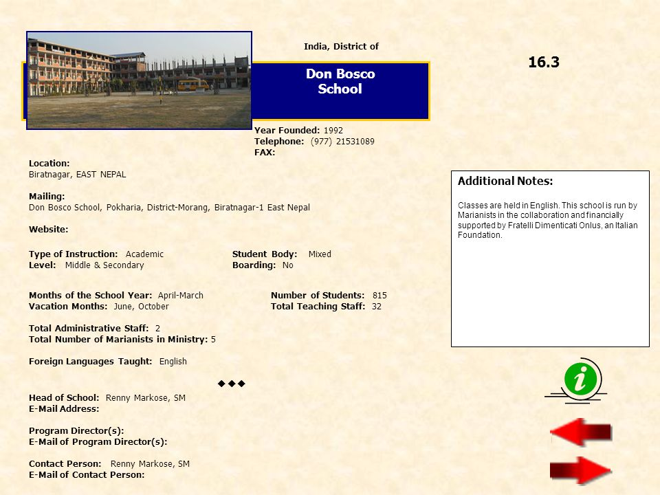 16.3 Don Bosco School  Additional Notes: India, District of