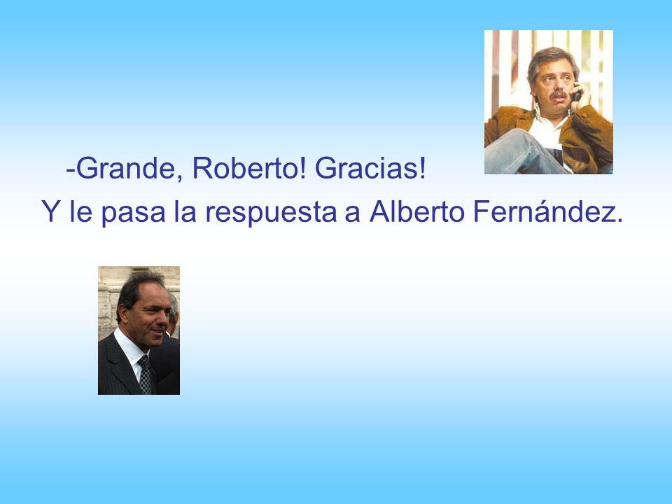 -Grande, Roberto! Gracias!
