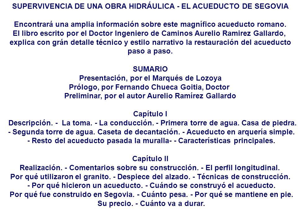 SUPERVIVENCIA DE UNA OBRA HIDRÁULICA - EL ACUEDUCTO DE SEGOVIA