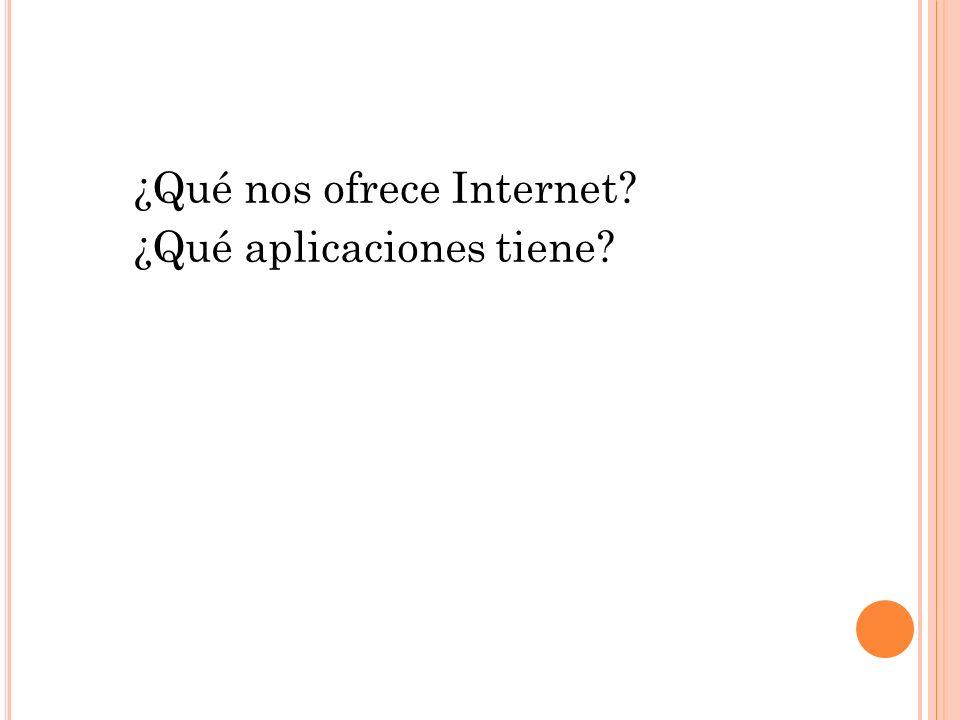 ¿Qué nos ofrece Internet