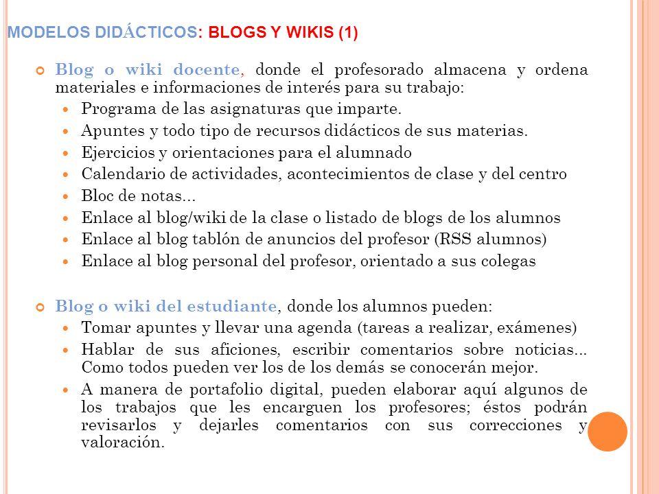 MODELOS DIDÁCTICOS: BLOGS Y WIKIS (1)