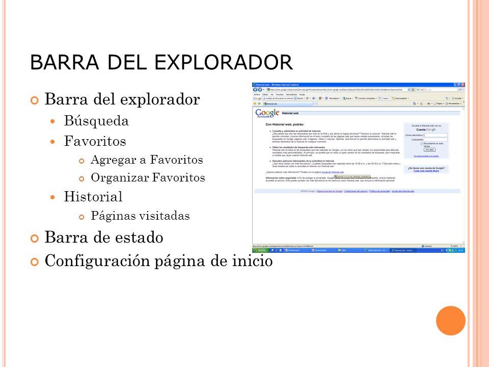 BARRA DEL EXPLORADOR Barra del explorador Barra de estado