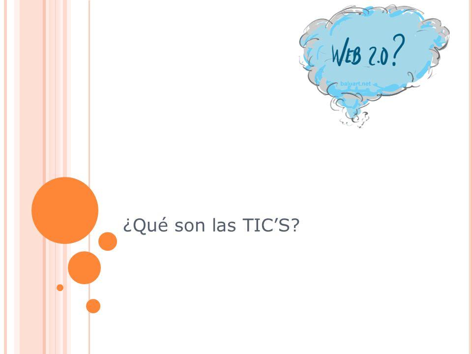 ¿Qué son las TIC'S 5