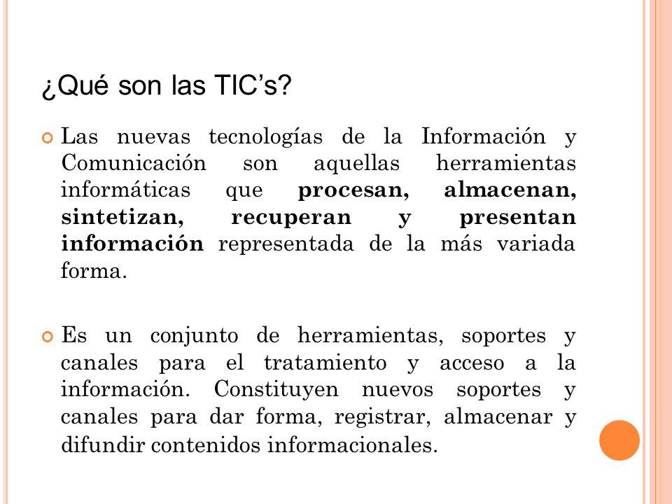 ¿Qué son las TIC's