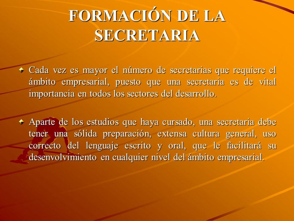 FORMACIÓN DE LA SECRETARIA