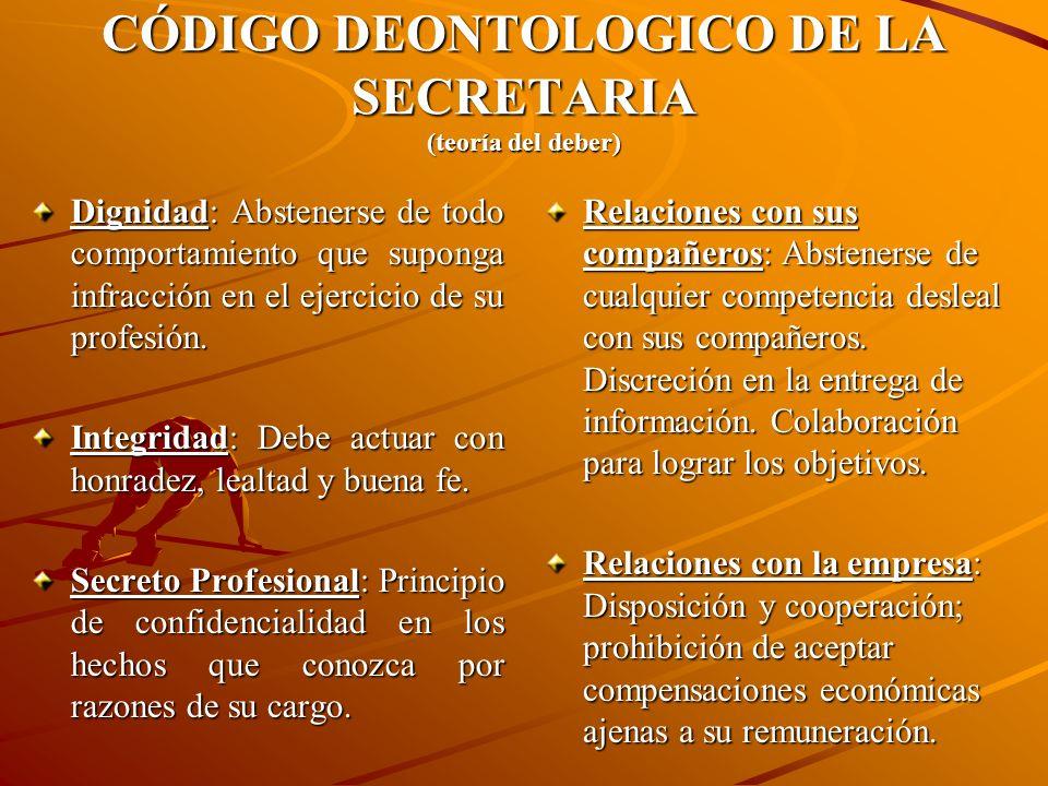CÓDIGO DEONTOLOGICO DE LA SECRETARIA (teoría del deber)