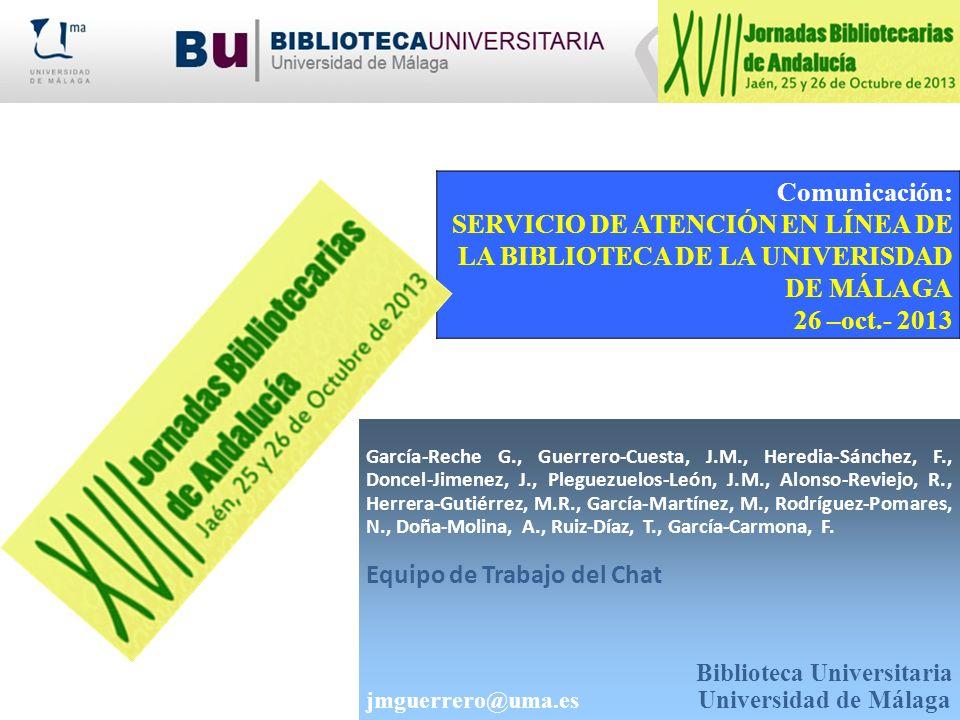 SERVICIO DE ATENCIÓN EN LÍNEA DE LA BIBLIOTECA DE LA UNIVERISDAD