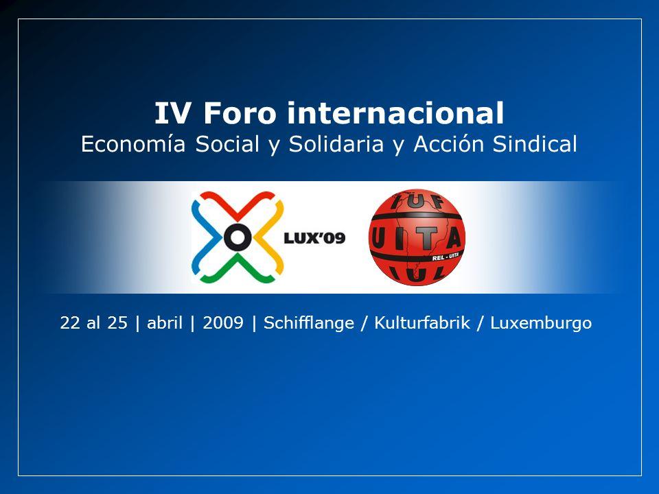 IV Foro internacional Economía Social y Solidaria y Acción Sindical
