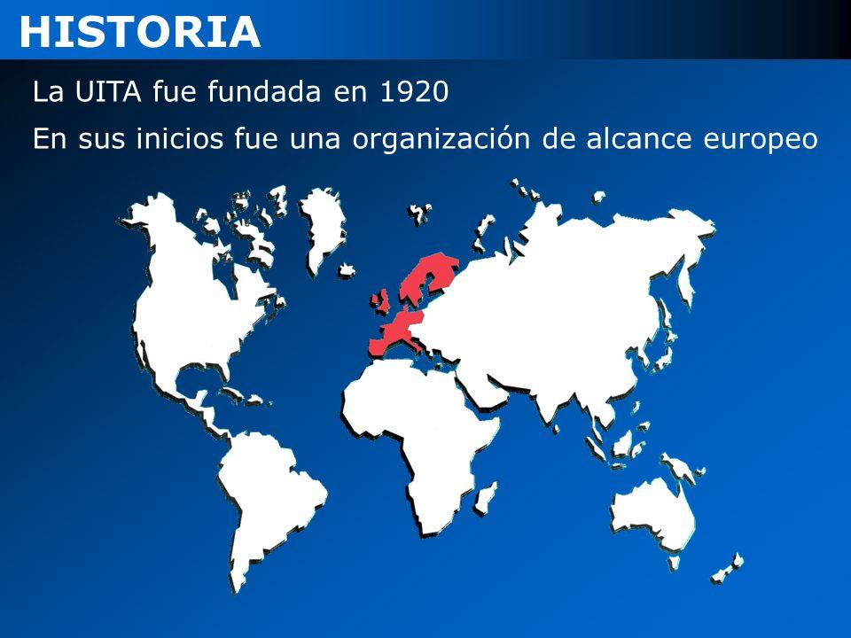 HISTORIA La UITA fue fundada en 1920