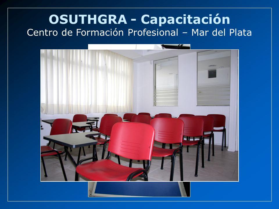 OSUTHGRA - Capacitación Centro de Formación Profesional – Mar del Plata