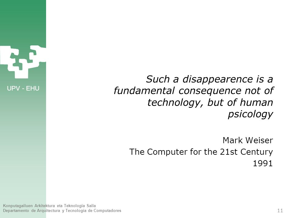 Such a disappearence is a fundamental consequence not of technology, but of human psicology