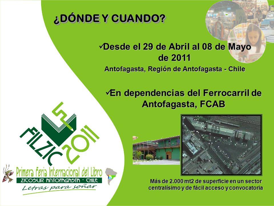 ¿DÓNDE Y CUANDO Desde el 29 de Abril al 08 de Mayo de 2011