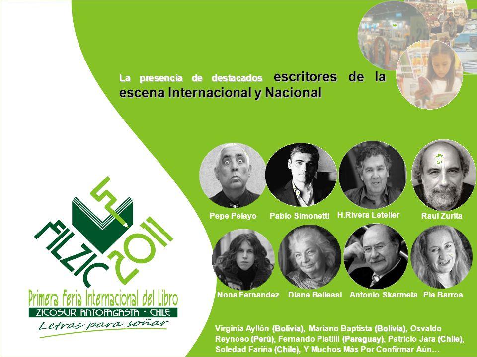La presencia de destacados escritores de la escena Internacional y Nacional